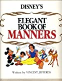 Disney's Elegant Book of Manners