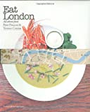 Eat London: All About Food (1840914866) by Conran, Terence