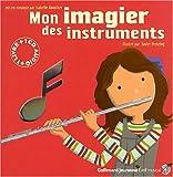 echange, troc Isabelle Aboulker, Xavier Frehring - Mon imagier des instruments (1CD audio)