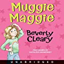 Muggie Maggie (       UNABRIDGED) by Beverly Cleary Narrated by Kathleen McInerney