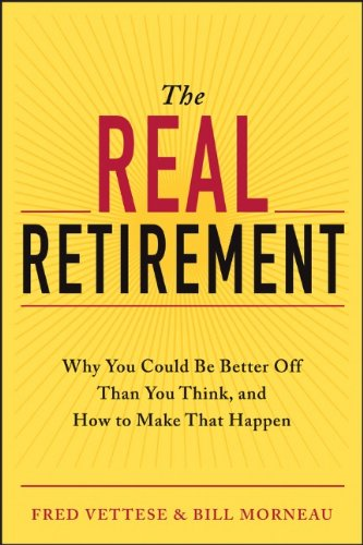 The Real Retirement Why You Could Be Better Off Than You Think and How to Make That Happen111849895X : image