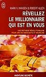 echange, troc Mark Victor Hansen, Robert-G Allen, Cécile Rolland - Réveillez le millionNaire qui est en vous : En route vers la richesse