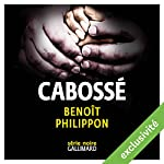 Cabossé   Benoît Philippon