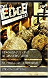 img - for Strongman - The Beginners Guide: An Introduction To Strongman book / textbook / text book
