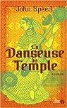 La Danseuse du Temple par Speed