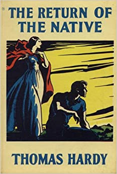 """""""The Return of the Native"""" by Thomas Hardy Essay Sample"""
