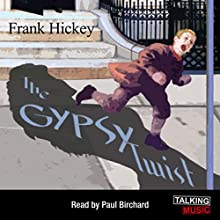 The Gypsy Twist: A Max Royster Mystery | Livre audio Auteur(s) : Frank Hickey Narrateur(s) : Paul Birchard