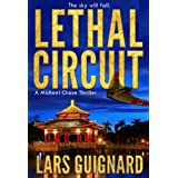 Lethal Circuit: The Sky Will Fall (Michael Chase Spy Thrillers Book 1)by Lars Guignard