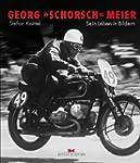 """Georg """"Schorsch"""" Meier: Sein Leben in..."""