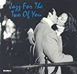 echange, troc Compilation - Jazz for the Two of You