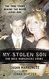 My Stolen Son: The Nick Markowitz Story (Berkley True Crime)