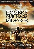 El Hombre Que Hacia Milagros [DVD]