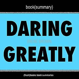 Book Summary: Daring Greatly by Brene Brown Audiobook