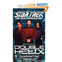 Quarantine (Star Trek The Next Generation: Double Helix, Book 4) by John Vornholt