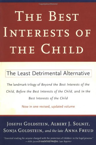 The Best Interests of the Child: The Least Detrimental...