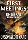 First Meetings in Enders Universe (Other Tales from the Ender Universe)