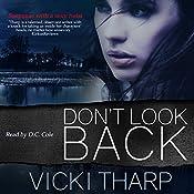 Don't Look Back | [Vicki Tharp]