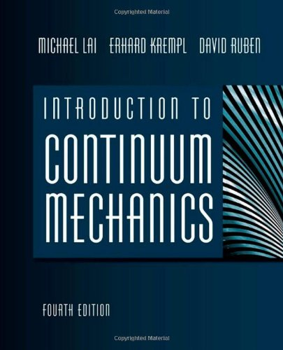 Introduction to Continuum Mechanics, Fourth Edition