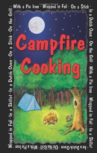 Campfire Cooking by G&R Publishing