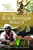 Women's Roles in Sub-Saharan Africa (Women's Roles through History) (0313385440) by Falola, Toyin