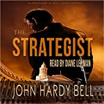 The Strategist: Grisham & Sullivan, Book 1 | John Hardy Bell
