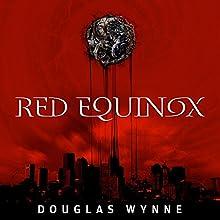 Red Equinox | Livre audio Auteur(s) : Douglas Wynne Narrateur(s) : Susan Saddler