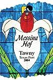 2004 Messina Hof Winery Tawny Port 750 mL