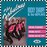 Rocky Sharpe & The Replays - Never