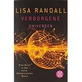 """Verborgene Universen: Eine Reise in den extradimensionalen Raumvon """"Lisa Randall"""""""