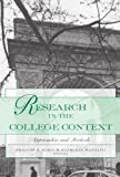 img - for Research in the College Context: Approaches and Methods book / textbook / text book