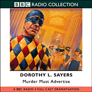 Murder Must Advertise (Dramatized) | [Dorothy L. Sayers]