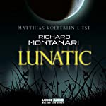 Lunatic | Richard Montanari