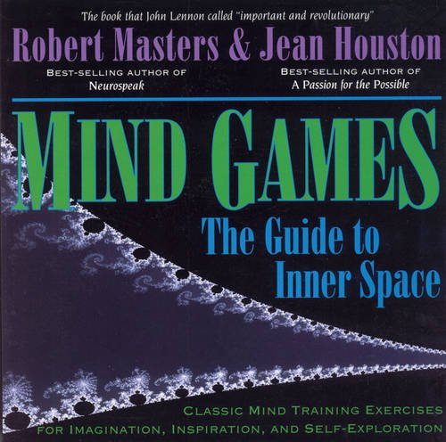 Mind Games: The Guide to Inner Space