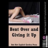 Bent Over and Giving It Up: Five First Anal Sex Erotica Stories
