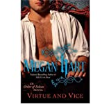 Virtue and Vice (Order of Solace #4) Hart, Megan ( Author ) Sep-06-2011 Paperback