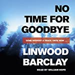 No Time for Goodbye | Linwood Barclay