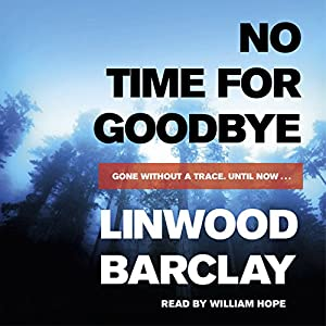 No Time for Goodbye | [Linwood Barclay]