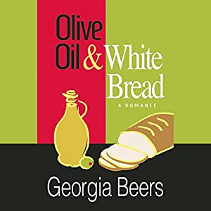 Olive Oil and White Bread Audiobook