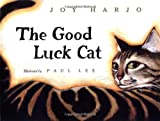 The Good Luck Cat (0152321977) by Harjo, Joy