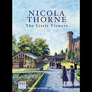 The Little Flowers | [Nicola Thorne]