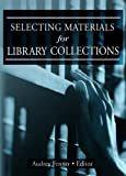 Selecting Materials for Library Collections (0789015218) by Katz, Linda S