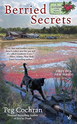 Berried Secrets: A Cranberry Cove Mystery