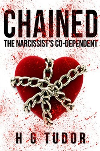 Chained: The Narcissist's Co-Dependent