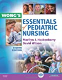 Wongs Essentials of Pediatric Nursing, 8e