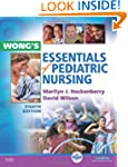 Wong's Essentials of Pediatric Nursin...