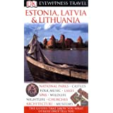 DK Eyewitness Travel Guide: Estonia, Latvia & Lithuania (DK Eyewitness Travel Guides)by Howard Jarvis