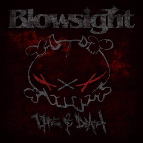 Blowsight - Life & Death