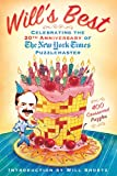 mWill's Best: Celebrating the 20th Anniversary of The New York Times Puzzlemaster: 400 Crossword Puzzles and Introduction by Will Shortz