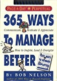 365 Ways to Manage Better Calendar (Page-a-Day Perpetuals) (0761108351) by Nelson Ph.D., Bob