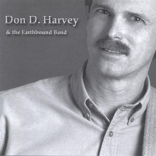 Earthbound - Don D. Harvey & The Earthbound Band By Don D Harvey & The Earthbound Band (2004-11-30) - Zortam Music